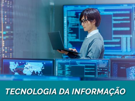 Gestão da Tecnologia da Informação (Tecnólogo - 30 meses)
